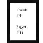 Thulalila Lele – Englert