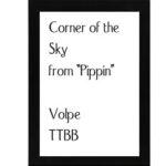 Corner Of The Sky TTBB – Arr. Volpe