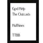 God Help The Outcasts – Arr. Huffhines
