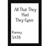 All That They Had They Gave – Ramsey