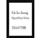 Pal-So-Seong Hyo-Won Woo