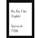 Riu Riu Chiu (English) – Spevacek TBB