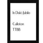 In Dulci Jubilo – Culloton TTBB