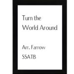 Turn The World Around – Farrow
